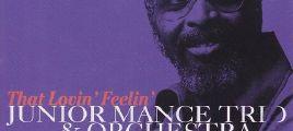 Junior Mance Trio & Orchestra - That Lovin' Feelin' 立体声WAV整轨+CUE