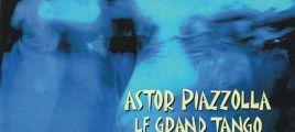 Astor Piazzolla - Le Grand Tango 2004蓝色探戈-献给罗斯托波维奇 SACD-DSD-ISO