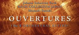 J.S. Bach - Ouvertures - The 4 Orchestral Suites (Bach Collegium Japan, Masaaki Suzuki) 2SACD-DSD-IS