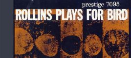 【爵士萨克斯大师】 Sonny Rollins《Rollins Plays for Bird》 XRCD [FLAC/百度云]