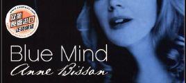 【欧美】Anne Bisson - Blue Mind [WAV+CUE] 百度云